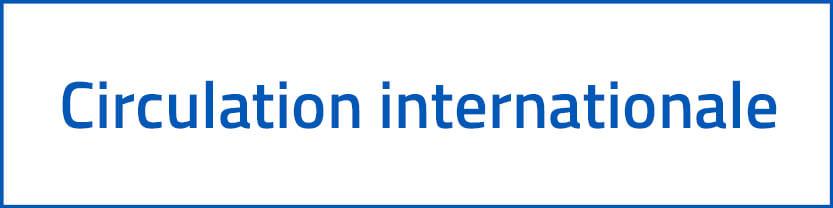 Circulation internationale
